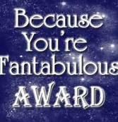 Because you're fantabulous award